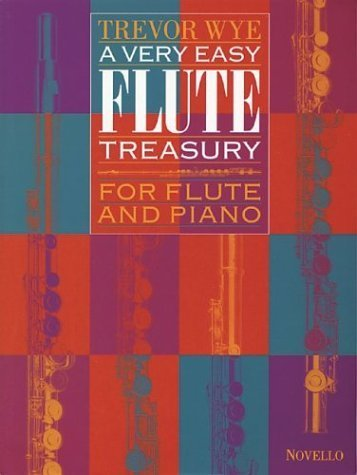 A Very Easy Flute Treasury (Music Sales America) by Trevor Wye (2003-02-03)
