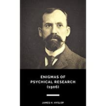 Enigmas of Psychical Research (1906)