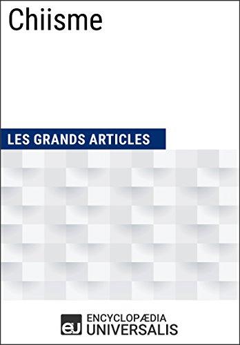Examen ebook en ligne Chiisme: (Les Grands Articles d'Universalis) B01HO21OZ6 PDF