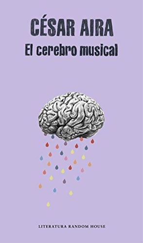 El cerebro musical: Relatos reunidos (Spanish Edition)