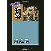 Michael Jackson's Dangerous (33 1/3) by Susan Fast (2014-11-20)