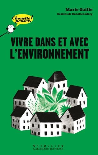 Vivre dans et avec l'environnement par Marie Gaille