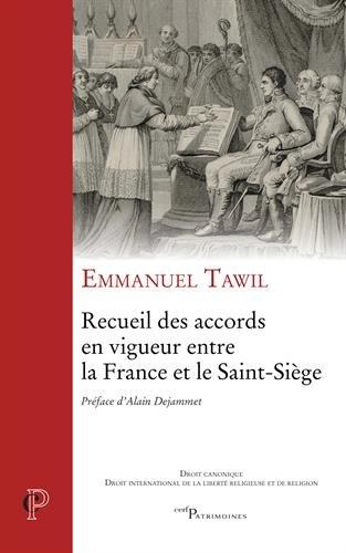 Recueil des accords en vigueur entre la France et le Saint-Sige