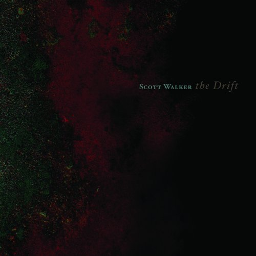 Scott Walker: The Drift (Audio CD)