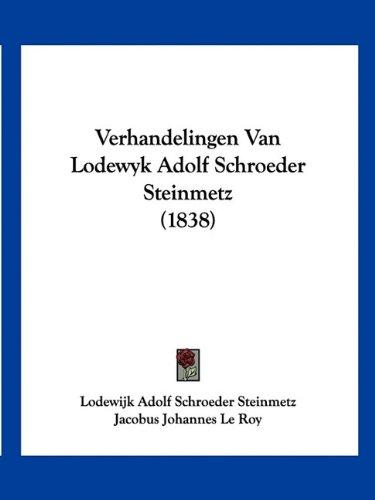 Verhandelingen Van Lodewyk Adolf Schroeder Steinmetz (1838)
