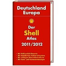 Der Shell Atlas Deutschland, Europa 2011/2012