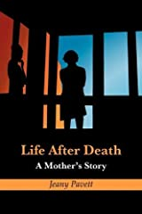 Life After Death: A Mother's Story by Jeany Pavett (2010-10-01) Mass Market Paperback