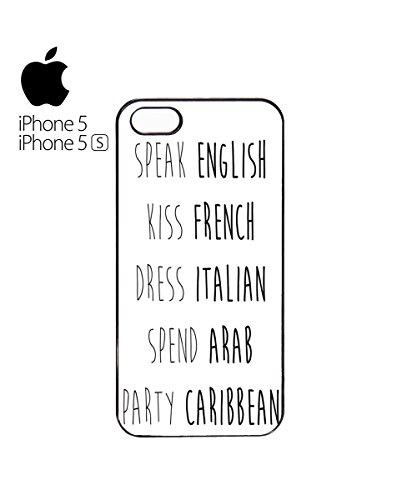 Speak English Kiss French Dress Italian Spend Arab Mobile Phone Case Back Cover Coque Housse Etui Noir Blanc pour for iPhone 6 Plus White Blanc