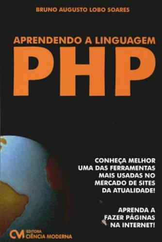 Aprendendo A Linguagem Do Php (Em Portuguese do Brasil)