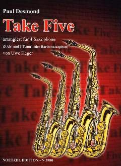 TAKE FIVE - arrangiert für Saxophon - Quartett [Noten / Sheetmusic] Komponist: DESMOND PAUL