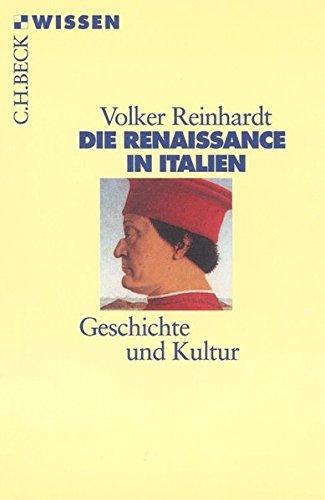 Die Renaissance in Italien. Geschichte und Kultur.