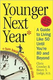 Younger Next Year Publisher: Workman Publishing Company