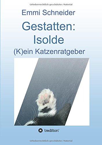 emmi pet Gestatten: Isolde: (K)ein Katzenratgeber