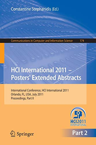 HCI International 2011 Posters' Extended Abstracts: International Conference, HCI International 2011, Orlando, FL, USA, July 9-14, 2011,Proceedings, ... Computer and Information Science, Band 174) - Computer Poster Hardware