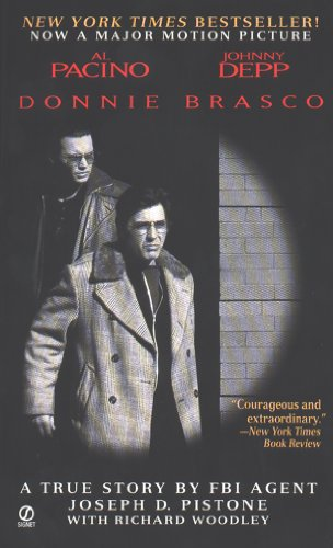 Donnie Brasco: My Undercover Life in the Mafia: a True Story by an FBI Agent (English Edition)