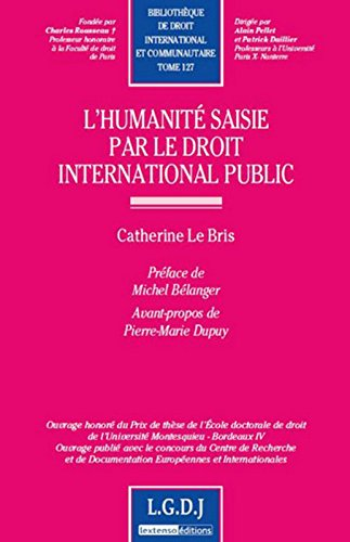 L'humanité saisie par le droit international public par Catherine Le Bris