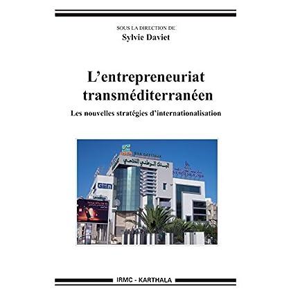 L'entrepreneuriat transméditerranéen (Hommes et sociétés)