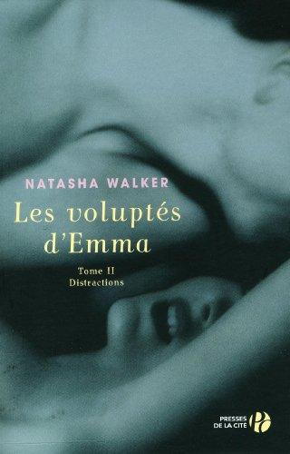 Les Voluptés d'Emma T2 - Distractions (02)