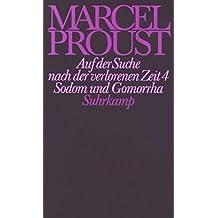 Werke. Frankfurter Ausgabe: Werke II. Band 4: Auf der Suche nach der verlorenen Zeit 4. Sodom und Gomorrha