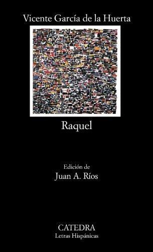 Raquel (Letras Hispánicas) por Vicente García de la Huerta