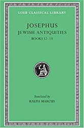 Works: Jewish Antiquities, Bks.xii-xiii V. 9 (Loeb Classical Library)