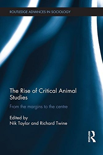 The Rise of Critical Animal Studies (Routledge Advances in Sociology) (2015-09-29)