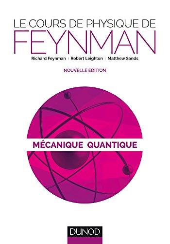 Le cours de physique de Feynman - Mcanique quantique - 2ed