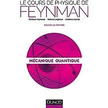 Le cours de physique de Feynman - Mécanique quantique - 2ed