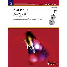 Daumenlage: Duette und Übungen zur Einführung in das Daumenspiel auf dem Violoncello. Violoncello (2. Violoncello ad lib.). (Essential Exercises)