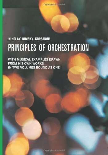 Principles of Orchestration (Dover Books on Music) by Korsakov, N.Rimsky- ( 1965 )