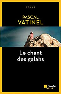 Le chant des galahs par Vatinel