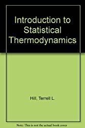 Introduction to Statistical Thermodynamics by Terrell L. Hill (1960-12-30)