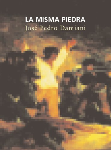 La Misma Piedra por José Pedro Damiani Arias