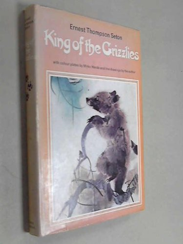 King of the Grizzlies : two stories