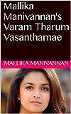 #5: Mallika Manivannan's Varam Tharum Vasanthamae (Tamil Edition)