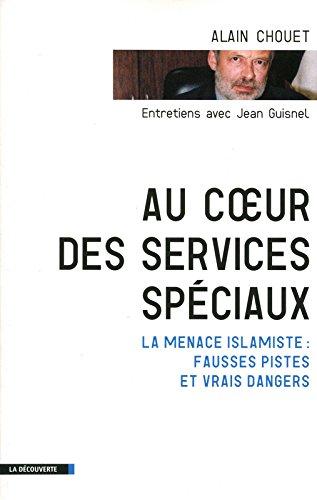 AU COEUR DES SERVICES SPECIAUX