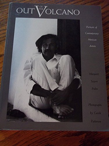 Out of the Volcano: Portraits of Contemporary Mexican Artists by Margaret Sayers Peden (1991-06-01) par Margaret Sayers Peden