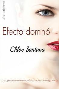 Efecto domino par Chloe Santana