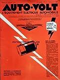 AUTO VOLT [No 111] du 01/09/1938 - LA RECHERCHE DE LA SECURITE DANS LA VISIBILITE ET L'ESSUIE-GLACE AUTOMATIQUE - L'EQUIPEMENT ELECTRIQUE DES MOTOCYCLETTES - LALDYNO - LE REFROIDISSMENT DES BOUGIES - LE MAGASINAGE DES BATTERIES D'ACCUMULATEURS - FONCTIONNEMENT DES MOTEURS A EXPLOSION ET A COMBUSTION - LES CYCLES
