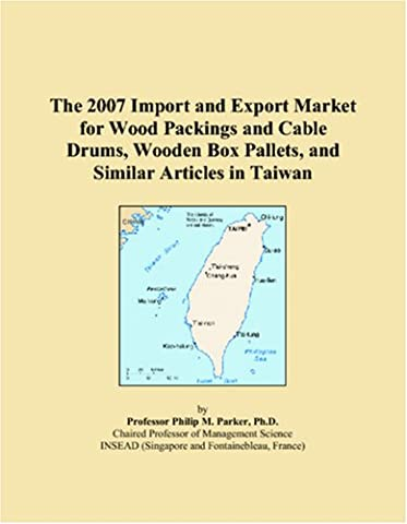 The 2007 Import and Export Market for Wood Packings and Cable Drums, Wooden Box Pallets, and Similar Articles in