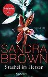 Stachel im Herzen: Thriller - Sandra Brown