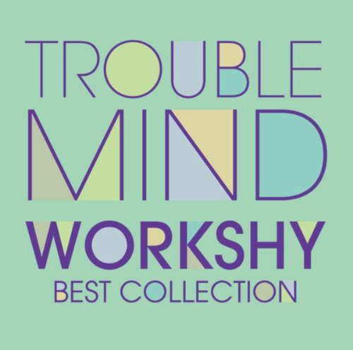 Trouble Mind: Best Collection