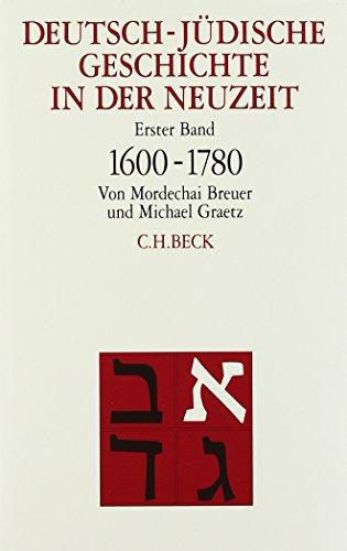 Deutsch-jüdische Geschichte in der Neuzeit  Gesamtwerk: in 4 Bänden