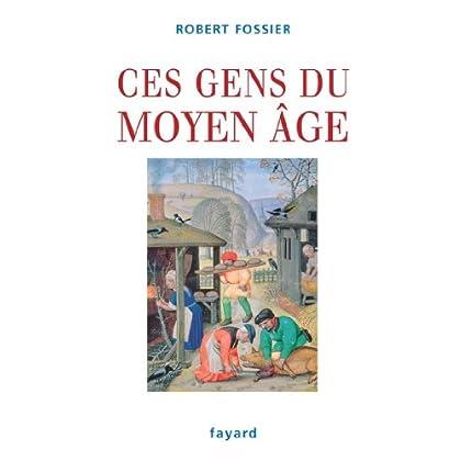Ces gens du Moyen Âge (Divers Histoire)