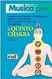 Musica per liberare la creatività, dar voce alla fantasia, sviluppare la capacità di comunicare risvegliando il quinto chakra. Con CD Audio