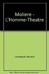 Molière, l'homme-théâtre