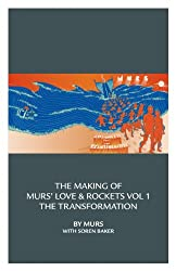 The Making Of Murs' Love & Rockets Vol 1 The Transformation (English Edition)