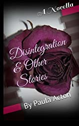 Disintegration & Other Stories