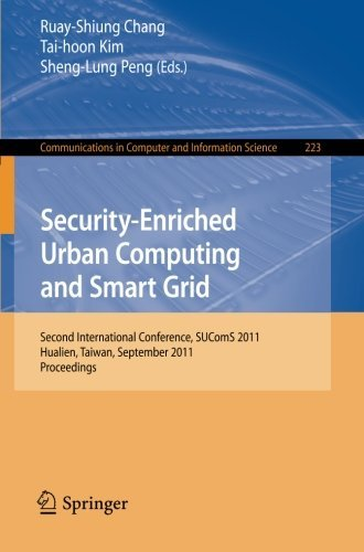 Security-Enriched Urban Computing and Smart Grid: Second