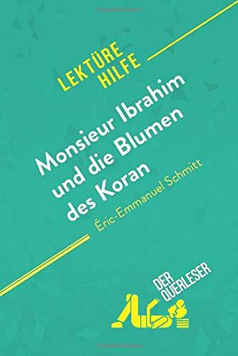 Monsieur Ibrahim und die Blumen des Koran von Éric-Emmanuel Schmitt (Lektürehilfe): Detaillierte Zusammenfassung, Personenanalyse und Interpretation